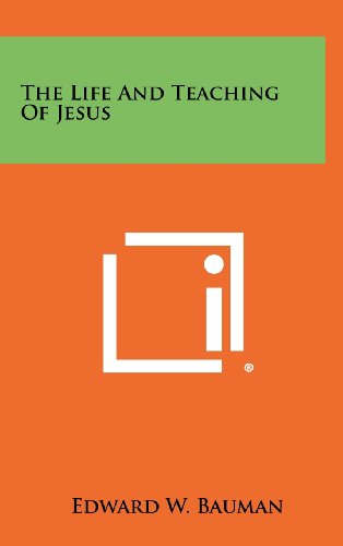 9781258447687: The Life And Teaching Of Jesus