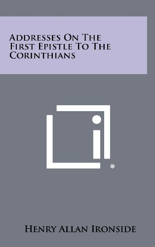 9781258447823: Addresses on the First Epistle to the Corinthians
