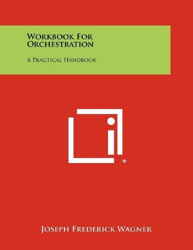 9781258448134: Workbook For Orchestration: A Practical Handbook