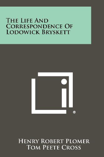 The Life and Correspondence of Lodowick Bryskett: Henry Robert Plomer,