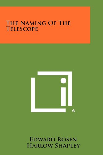 9781258448820: The Naming Of The Telescope