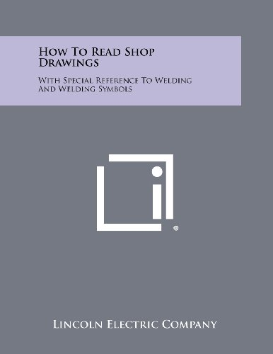 9781258449582 How To Read Shop Drawings With Special Reference To