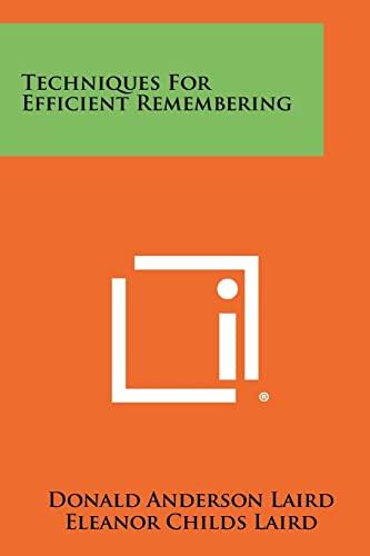 9781258449643: Techniques For Efficient Remembering