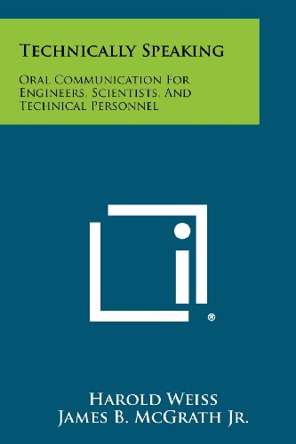 9781258450496: Technically Speaking: Oral Communication for Engineers, Scientists, and Technical Personnel