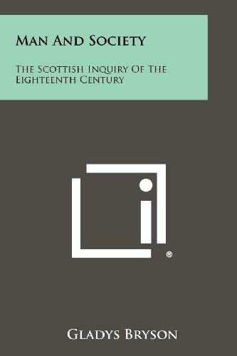 9781258450892: Man And Society: The Scottish Inquiry Of The Eighteenth Century