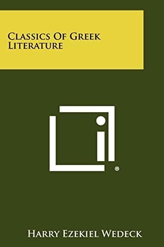 9781258451806: Classics of Greek Literature