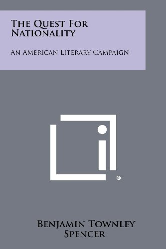 9781258451868: The Quest for Nationality: An American Literary Campaign