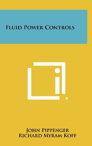 9781258453008: Fluid Power Controls