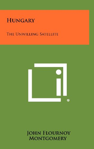 9781258453053: Hungary: The Unwilling Satellite