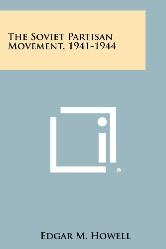 9781258454142: The Soviet Partisan Movement, 1941-1944
