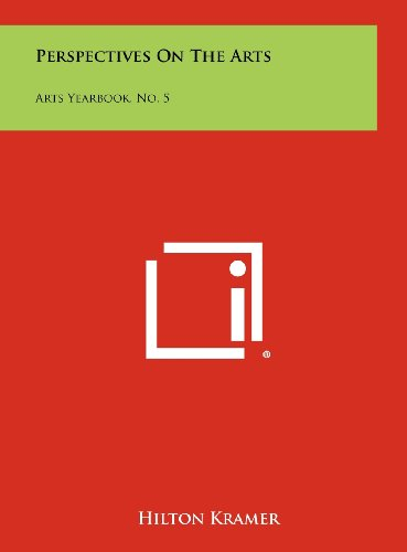 9781258454890: Perspectives On The Arts: Arts Yearbook, No. 5