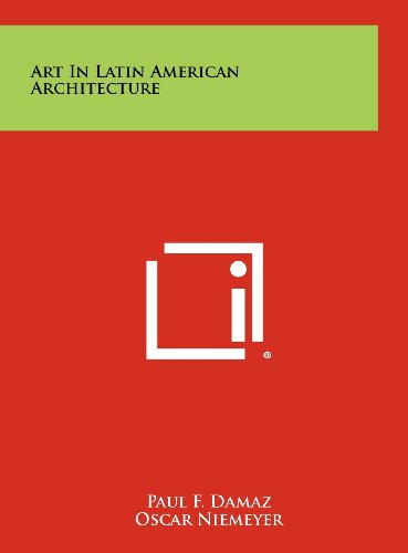 9781258454920: Art In Latin American Architecture