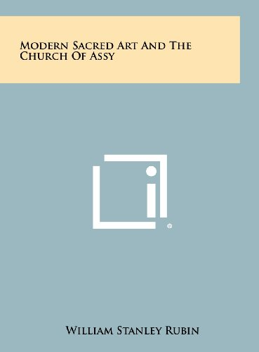 Modern Sacred Art and the Church of Assy (1258454939) by Rubin, William Stanley