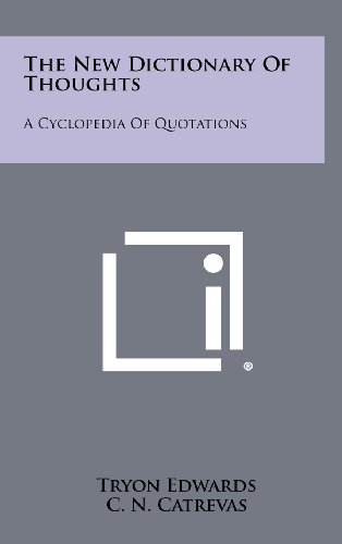 9781258455132: The New Dictionary Of Thoughts: A Cyclopedia Of Quotations