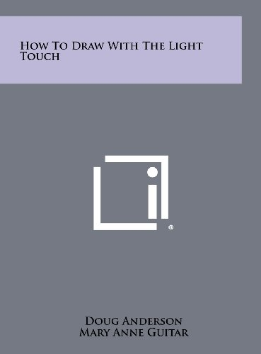 9781258455750: How to Draw with the Light Touch