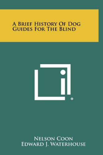 9781258456979: A Brief History Of Dog Guides For The Blind