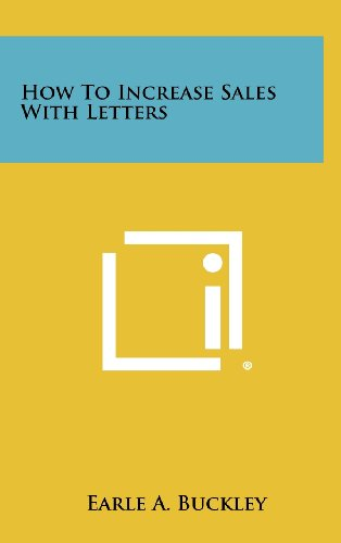 9781258457488: How to Increase Sales with Letters