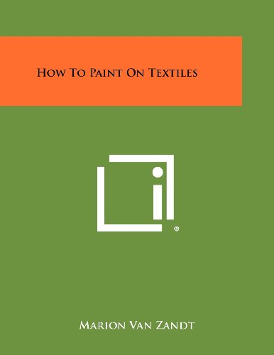 9781258459185: How to Paint on Textiles