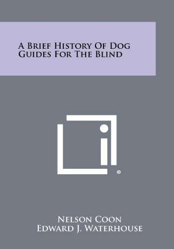 9781258459338: A Brief History of Dog Guides for the Blind