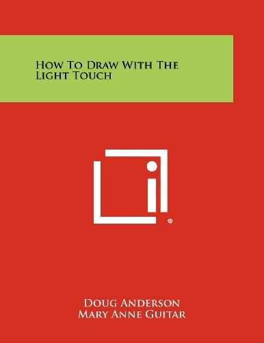 9781258459932: How to Draw with the Light Touch