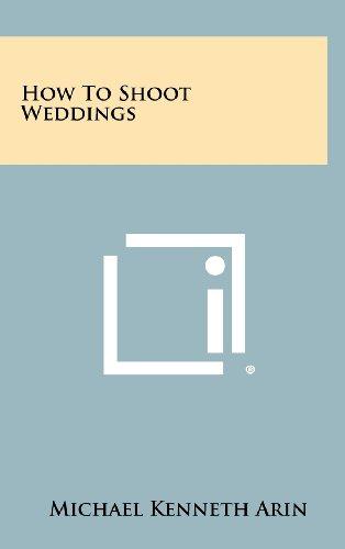 9781258463229: How to Shoot Weddings