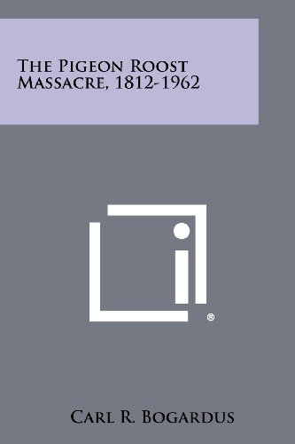 9781258466763: The Pigeon Roost Massacre, 1812-1962