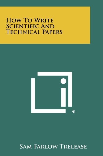 9781258468798: How To Write Scientific And Technical Papers
