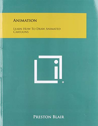 9781258474348: Animation: Learn How to Draw Animated Cartoons