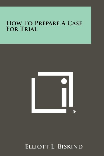 9781258475994: How To Prepare A Case For Trial