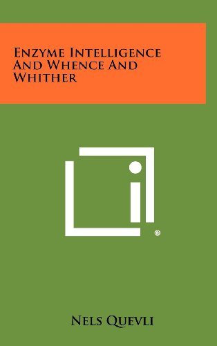 9781258479305: Enzyme Intelligence And Whence And Whither