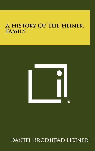 9781258480295: A History Of The Heiner Family