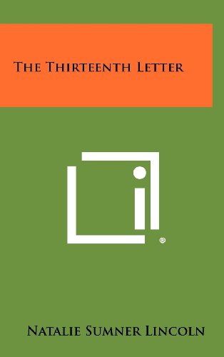 9781258480431: The Thirteenth Letter
