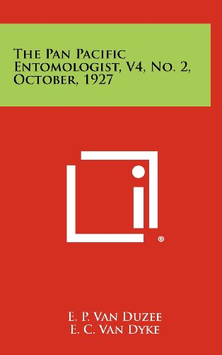 9781258480530: The Pan Pacific Entomologist, V4, No. 2, October, 1927