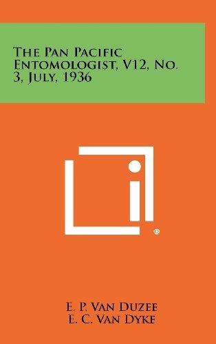 9781258480585: The Pan Pacific Entomologist, V12, No. 3, July, 1936