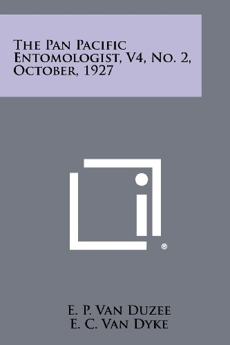9781258481223: The Pan Pacific Entomologist, V4, No. 2, October, 1927