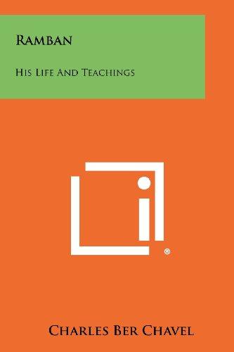 9781258481902: Ramban: His Life and Teachings