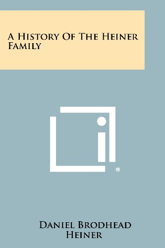 9781258482022: A History Of The Heiner Family