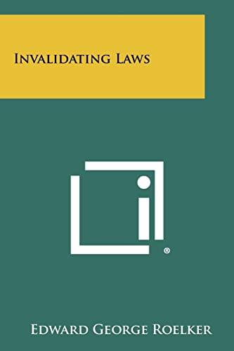 9781258482756: Invalidating Laws