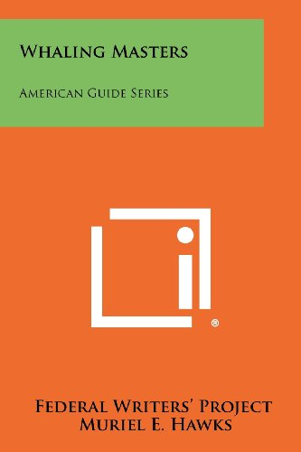 9781258483524: Whaling Masters: American Guide Series