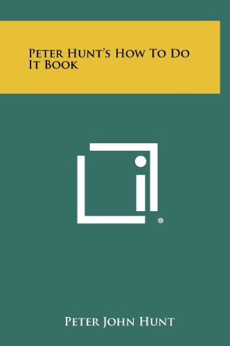 9781258485184: Peter Hunt's How To Do It Book