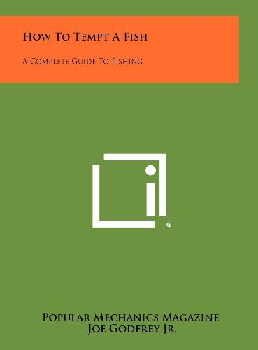 9781258485306: How To Tempt A Fish: A Complete Guide To Fishing
