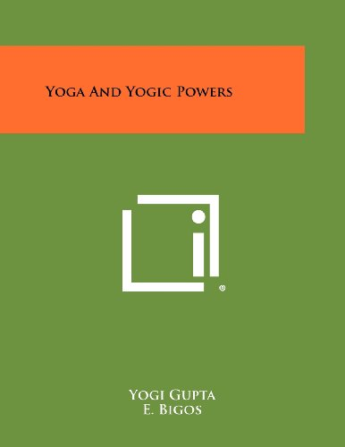 9781258486396: Yoga And Yogic Powers