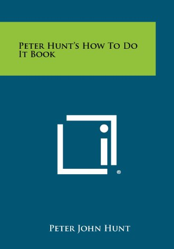 9781258486464: Peter Hunt's How To Do It Book