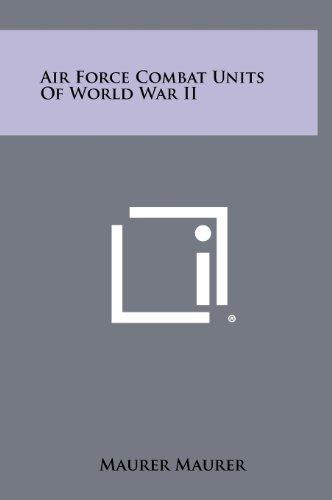 9781258486853: Air Force Combat Units Of World War II