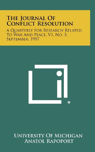 9781258487591: The Journal of Conflict Resolution: A Quarterly for Research Related to War and Peace, V1, No. 3, September, 1957