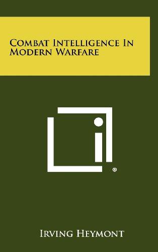 9781258488697: Combat Intelligence in Modern Warfare