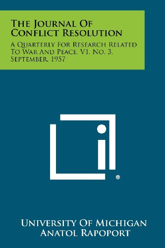 9781258490058: The Journal Of Conflict Resolution: A Quarterly For Research Related To War And Peace, V1, No. 3, September, 1957
