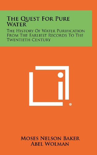 9781258492090: The Quest For Pure Water: The History Of Water Purification From The Earliest Records To The Twentieth Century