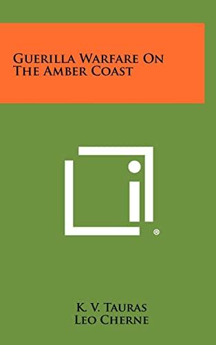 9781258492427: Guerilla Warfare on the Amber Coast