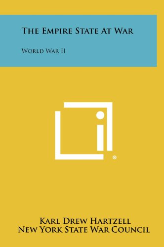 9781258492793: The Empire State at War: World War II